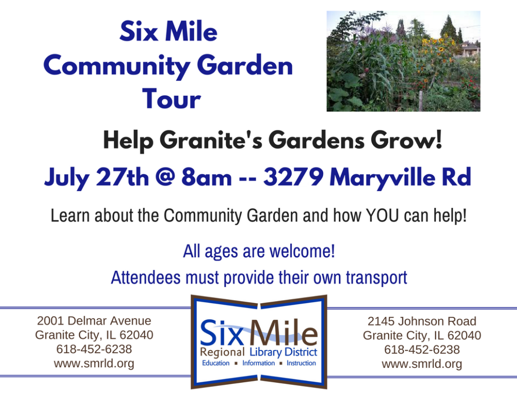 Six Mile Community Garden Tour - July 27 at 8am - 3279 Maryville Road